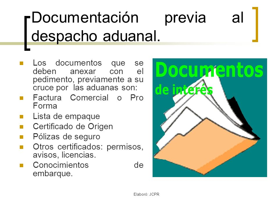 Documentación previa al despacho aduanal.