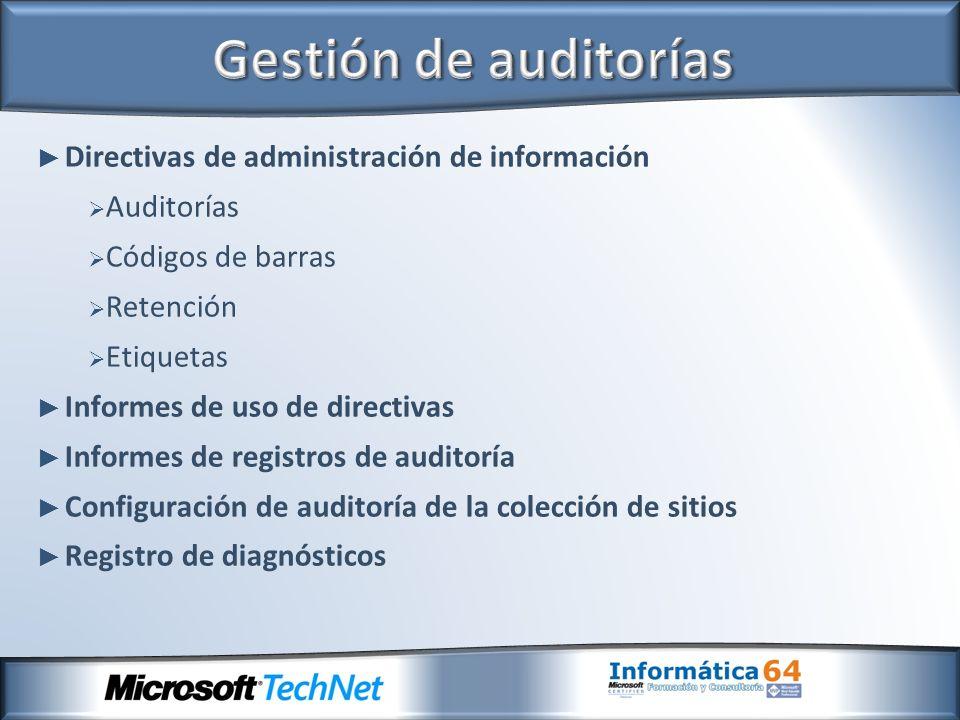 Gestión de auditorías Directivas de administración de información