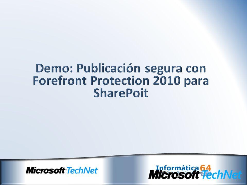 Demo: Publicación segura con Forefront Protection 2010 para SharePoit