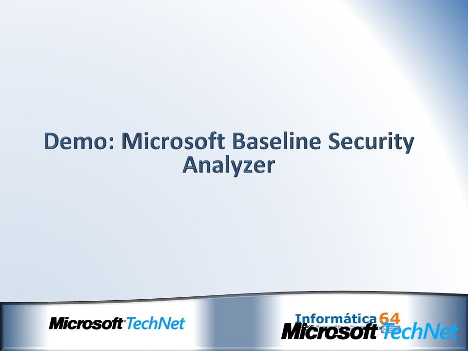 Demo: Microsoft Baseline Security Analyzer
