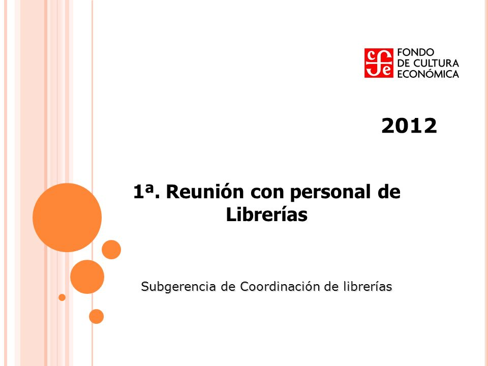 2012 1ª. Reunión con personal de Librerías