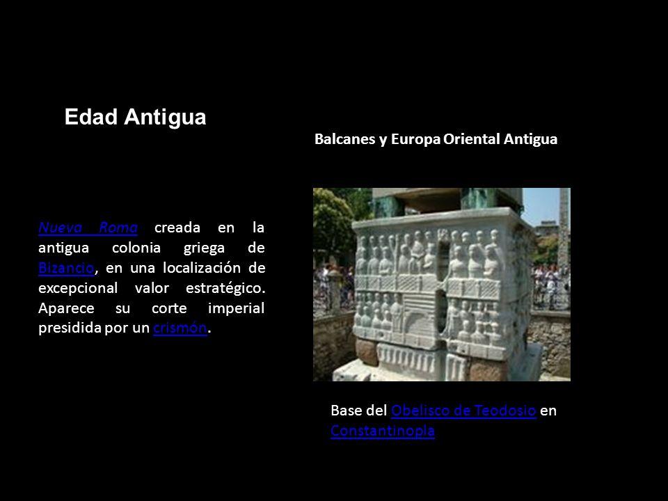 Edad Antigua Balcanes y Europa Oriental Antigua