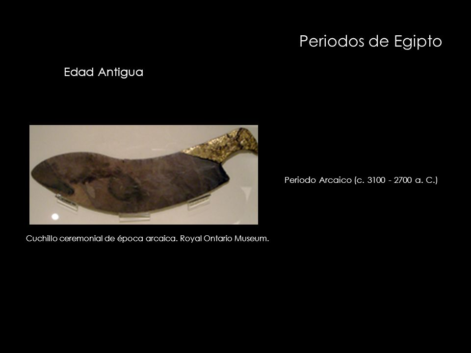 Cuchillo ceremonial de época arcaica. Royal Ontario Museum.