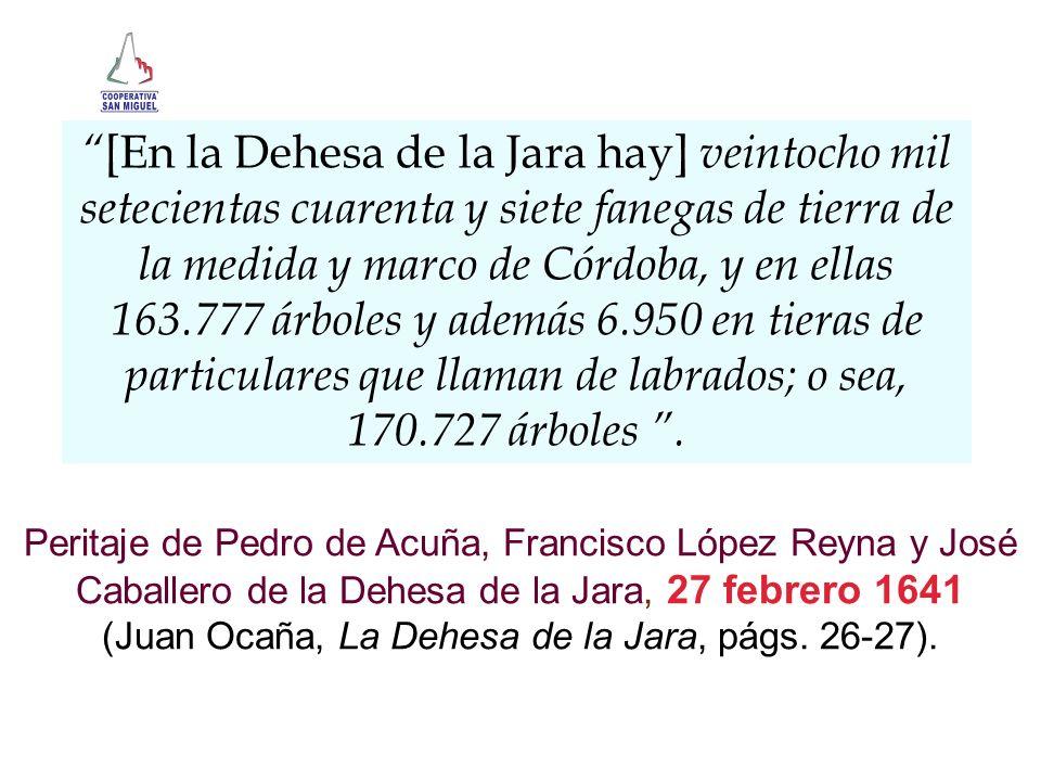 (Juan Ocaña, La Dehesa de la Jara, págs. 26-27).