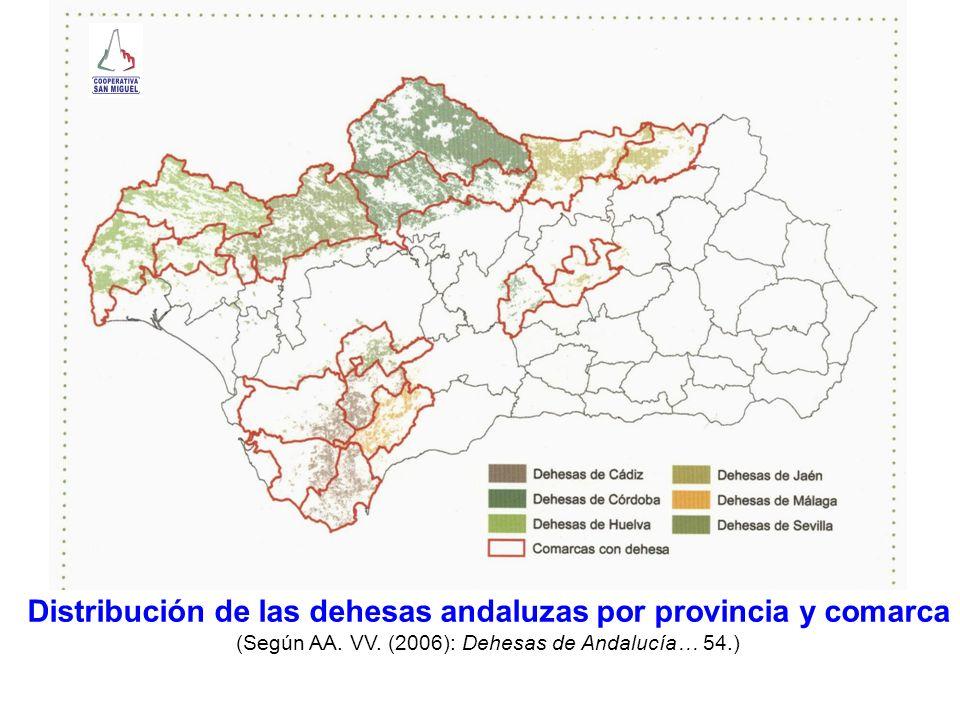 Distribución de las dehesas andaluzas por provincia y comarca