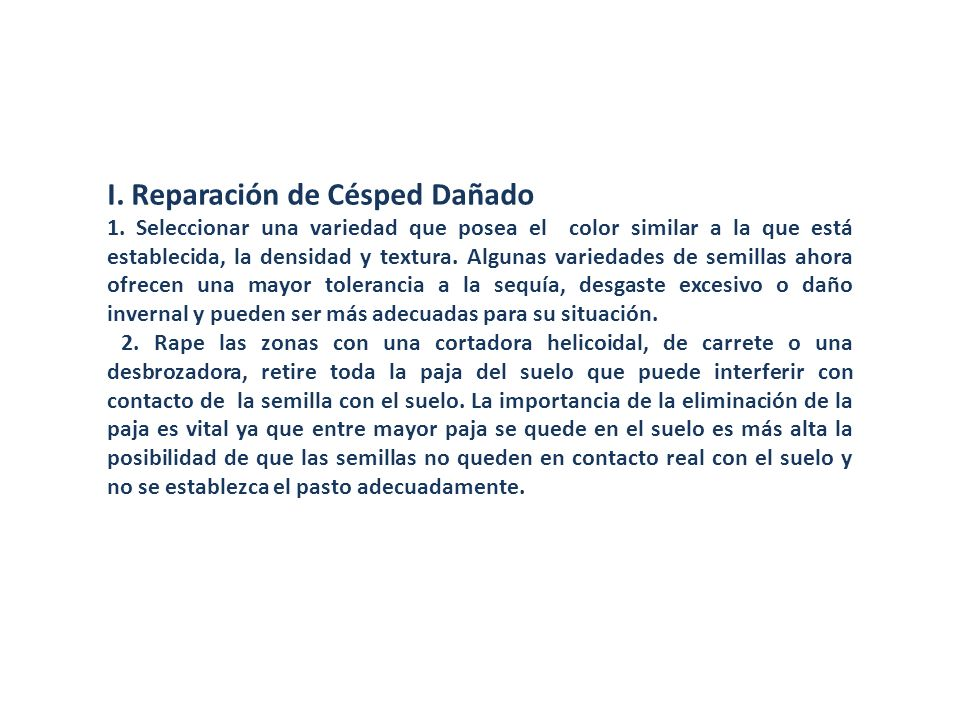 I. Reparación de Césped Dañado