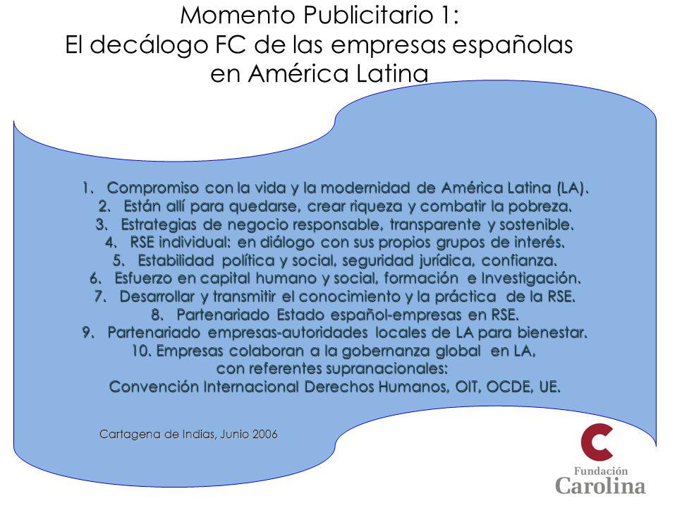 Momento Publicitario 1: El decálogo FC de las empresas españolas en América Latina