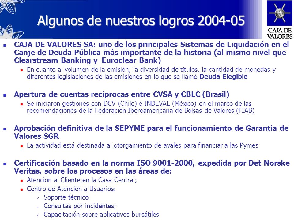 Algunos de nuestros logros 2004-05