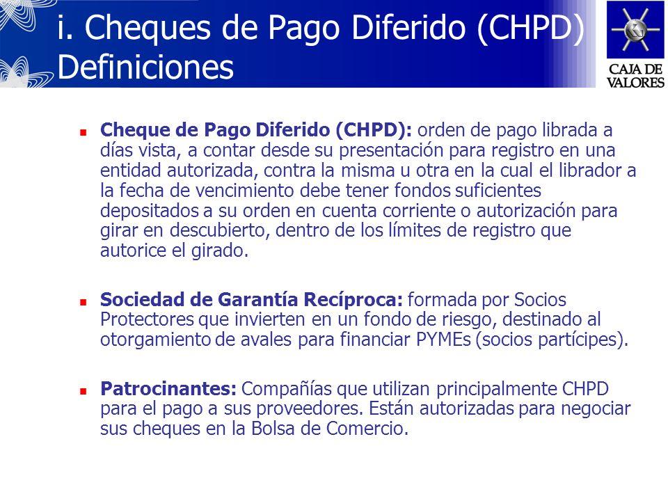 i. Cheques de Pago Diferido (CHPD) Definiciones