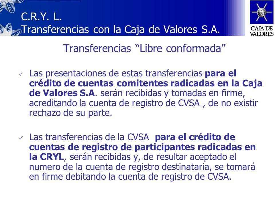 C.R.Y. L. Transferencias con la Caja de Valores S.A.