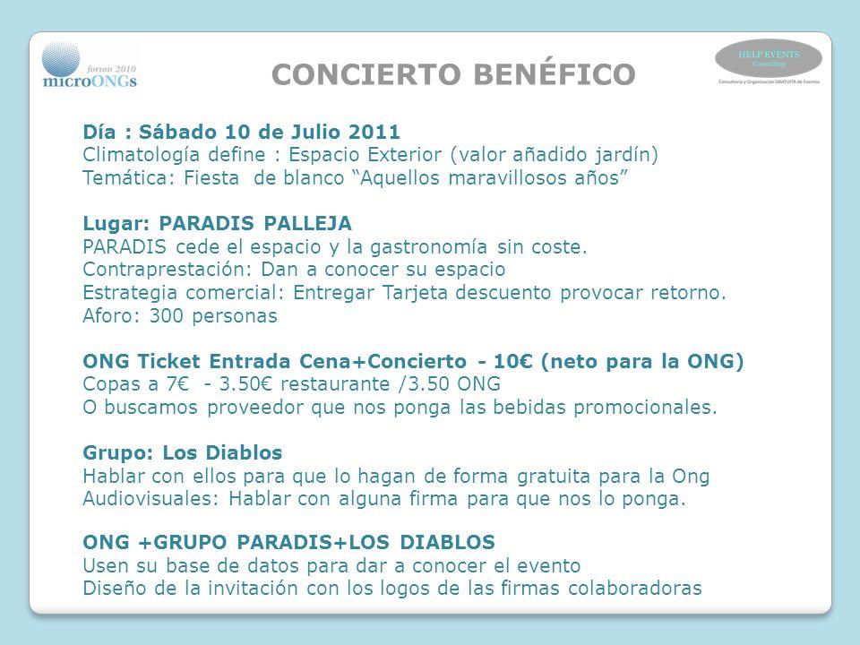 CONCIERTO BENÉFICO Día : Sábado 10 de Julio 2011