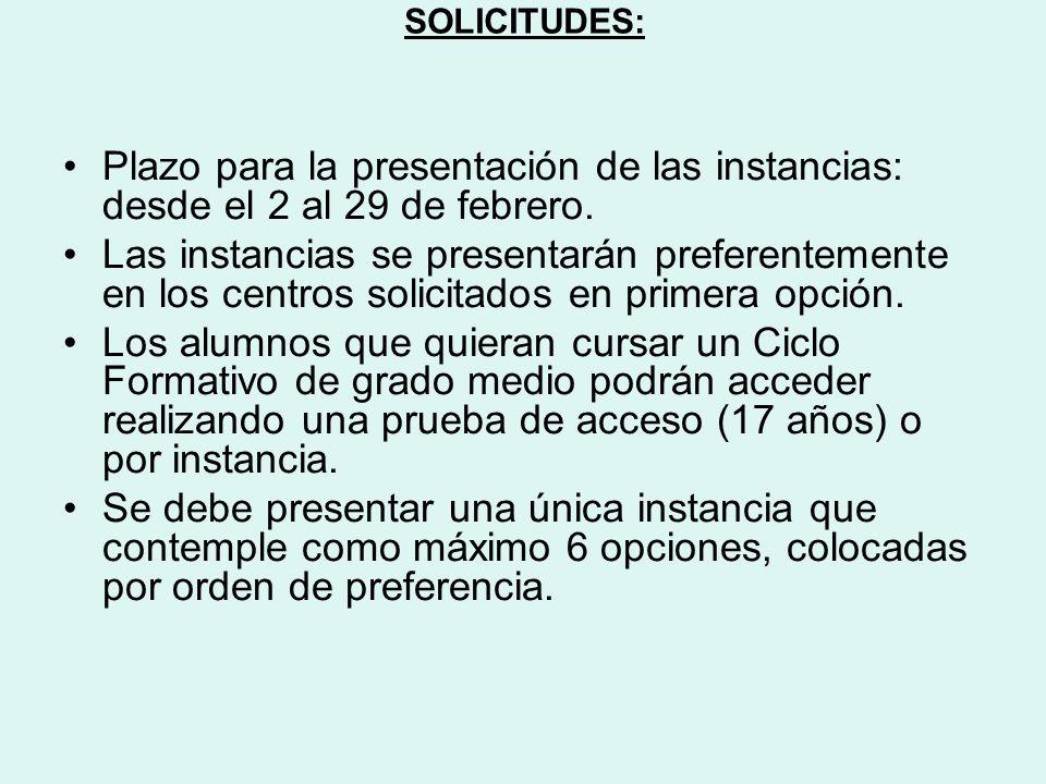 SOLICITUDES: Plazo para la presentación de las instancias: desde el 2 al 29 de febrero.
