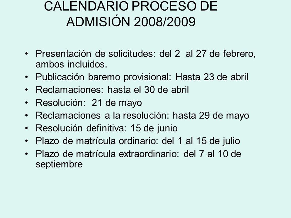 CALENDARIO PROCESO DE ADMISIÓN 2008/2009