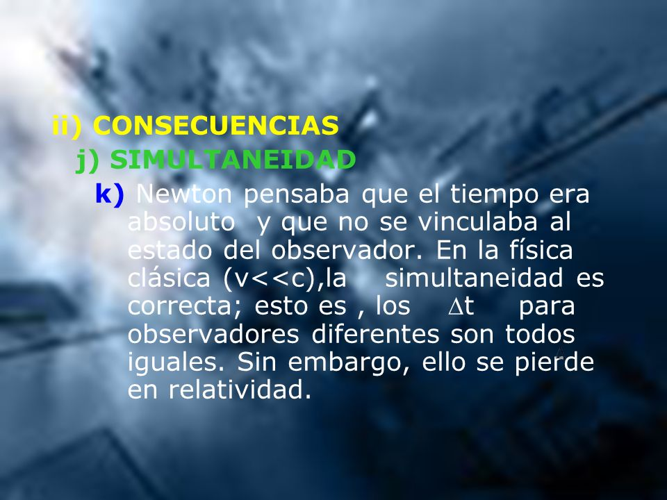 ii) CONSECUENCIASj) SIMULTANEIDAD.