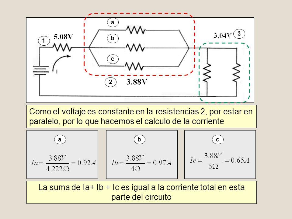 a 3. b. 1. c. 2. Como el voltaje es constante en la resistencias 2, por estar en paralelo, por lo que hacemos el calculo de la corriente.