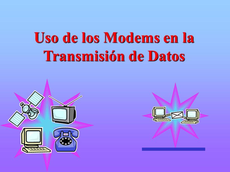 Uso de los Modems en la Transmisión de Datos