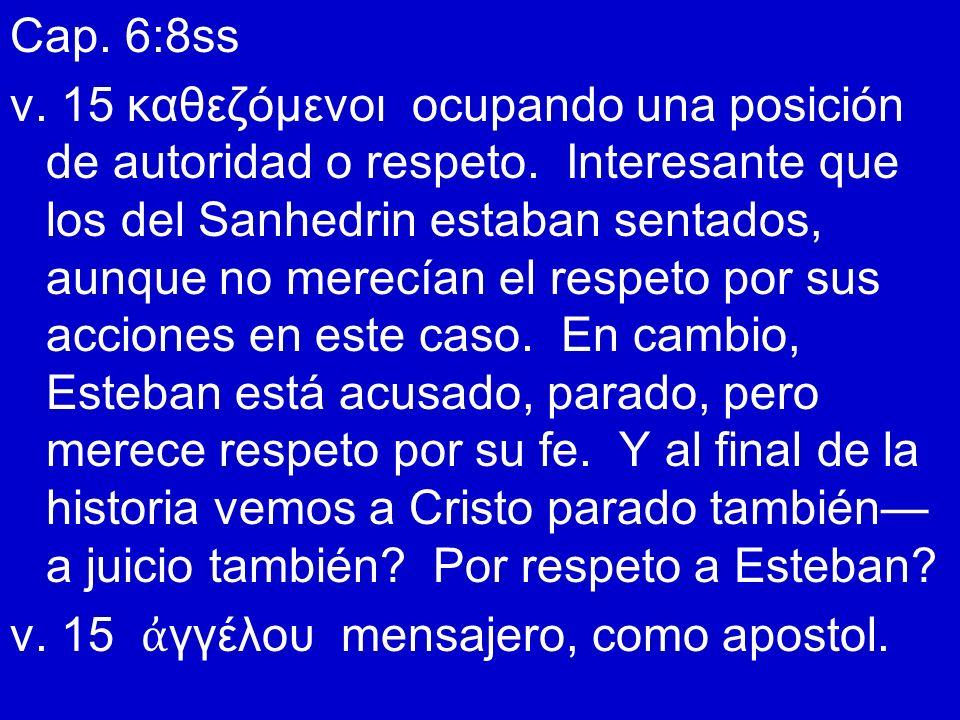 Cap. 6:8ss