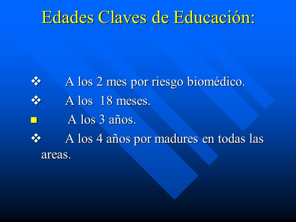 Edades Claves de Educación: