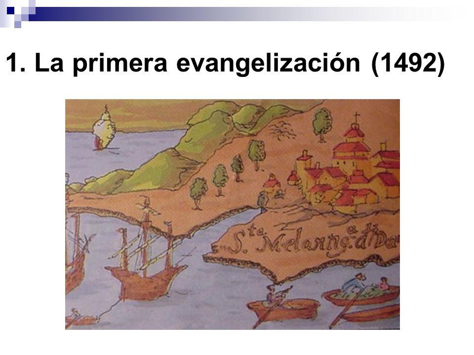 1. La primera evangelización (1492)