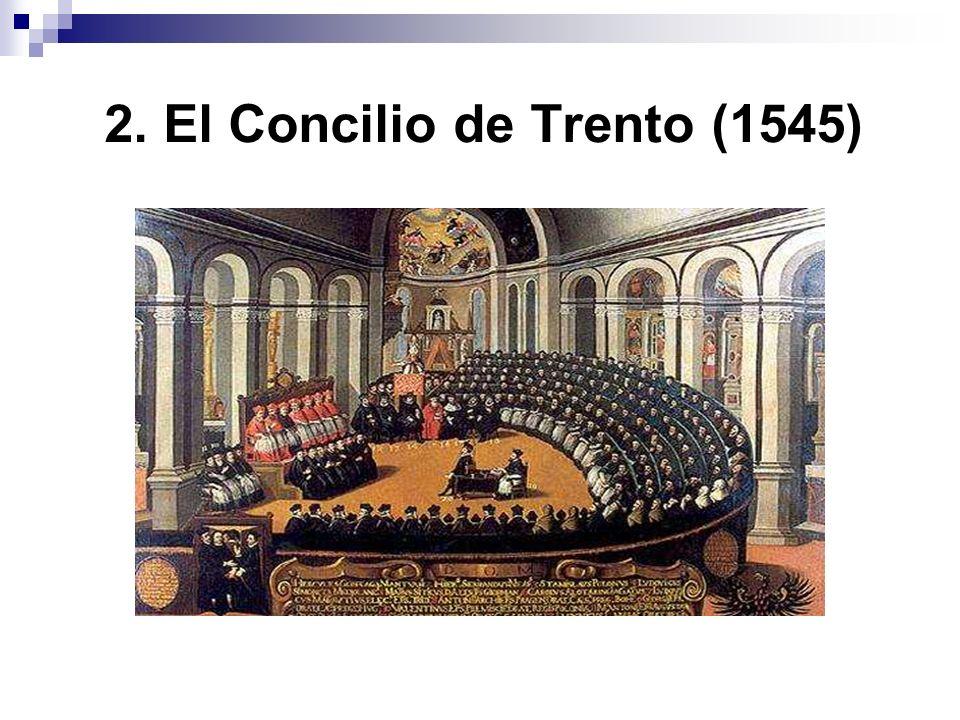 2. El Concilio de Trento (1545)