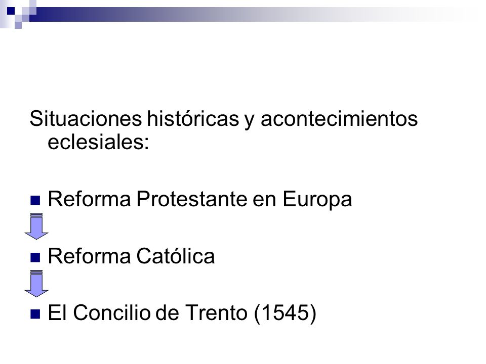 Situaciones históricas y acontecimientos eclesiales: