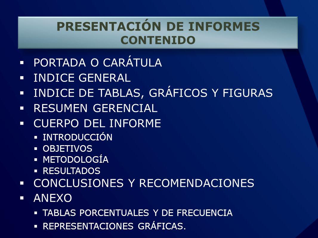 PRESENTACIÓN DE INFORMES