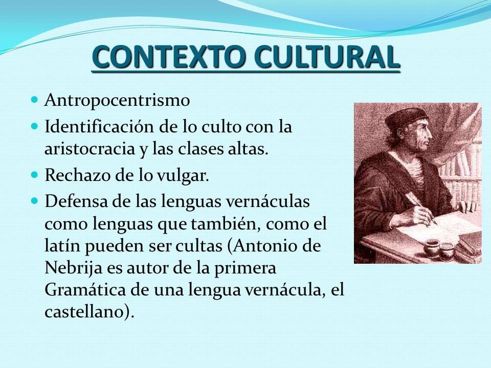 CONTEXTO CULTURAL Antropocentrismo