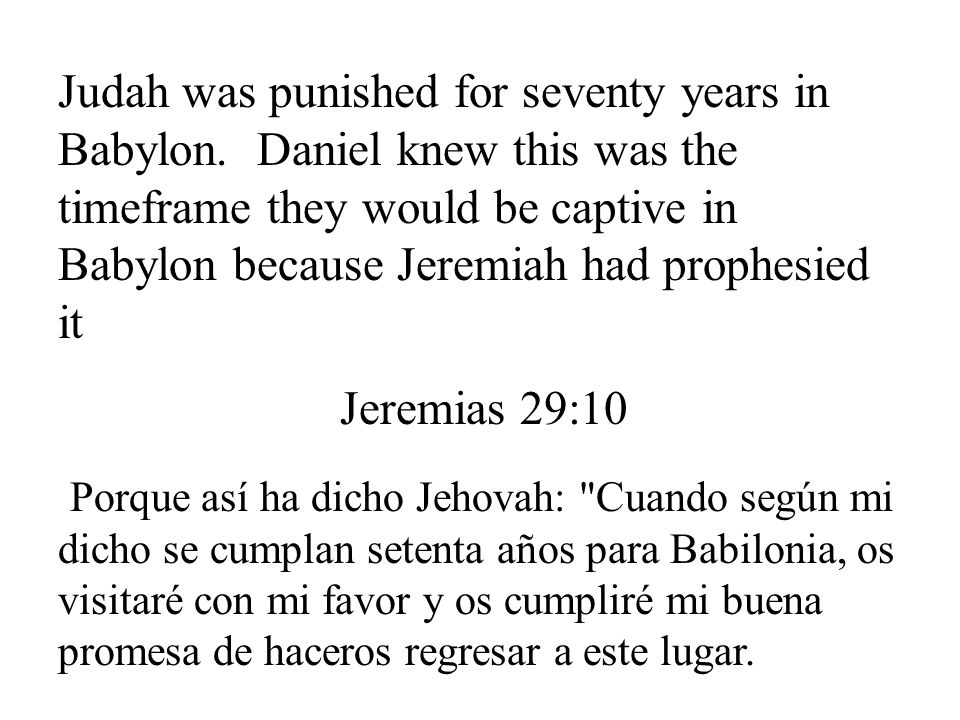Judah was punished for seventy years in Babylon