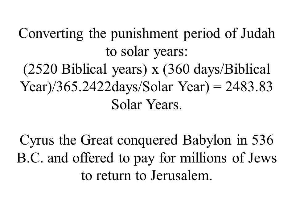 Converting the punishment period of Judah to solar years: