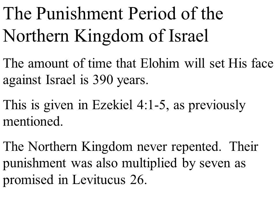 The Punishment Period of the Northern Kingdom of Israel