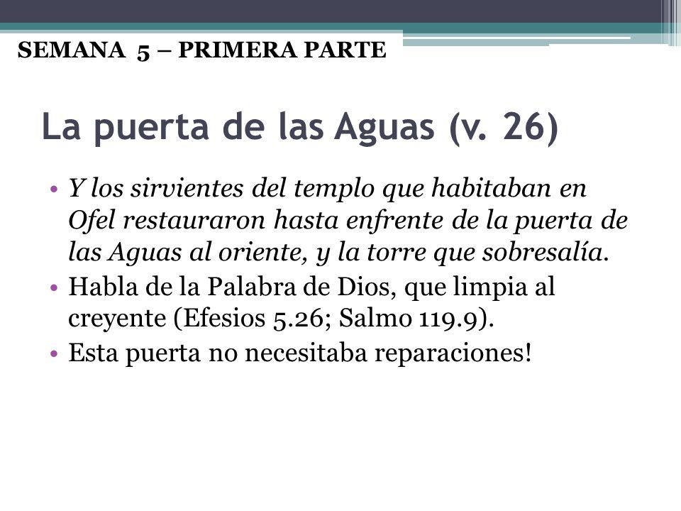 La puerta de las Aguas (v. 26)