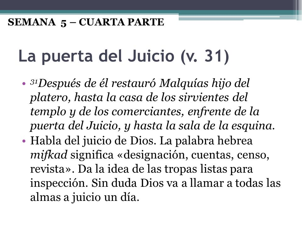 La puerta del Juicio (v. 31)