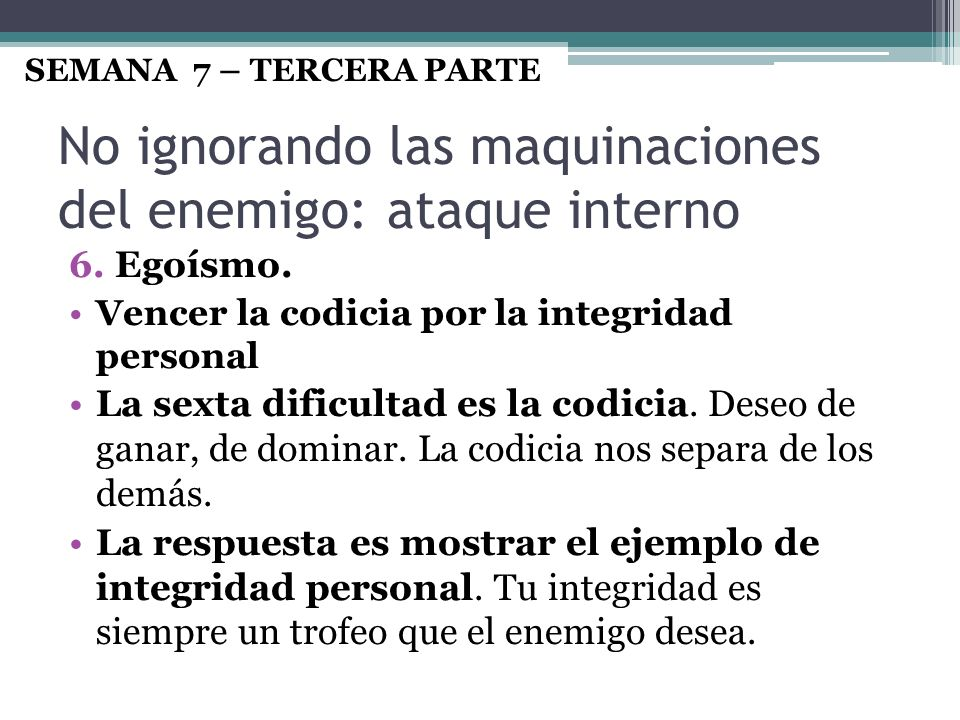 No ignorando las maquinaciones del enemigo: ataque interno
