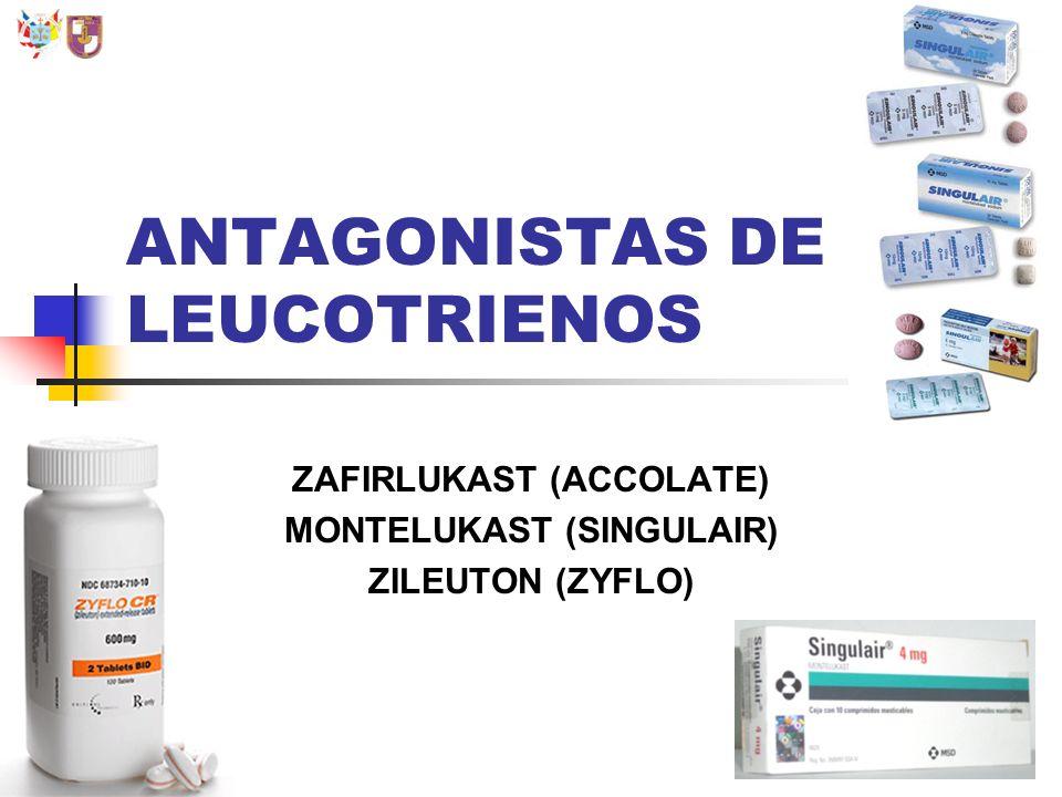 ANTAGONISTAS DE LEUCOTRIENOS