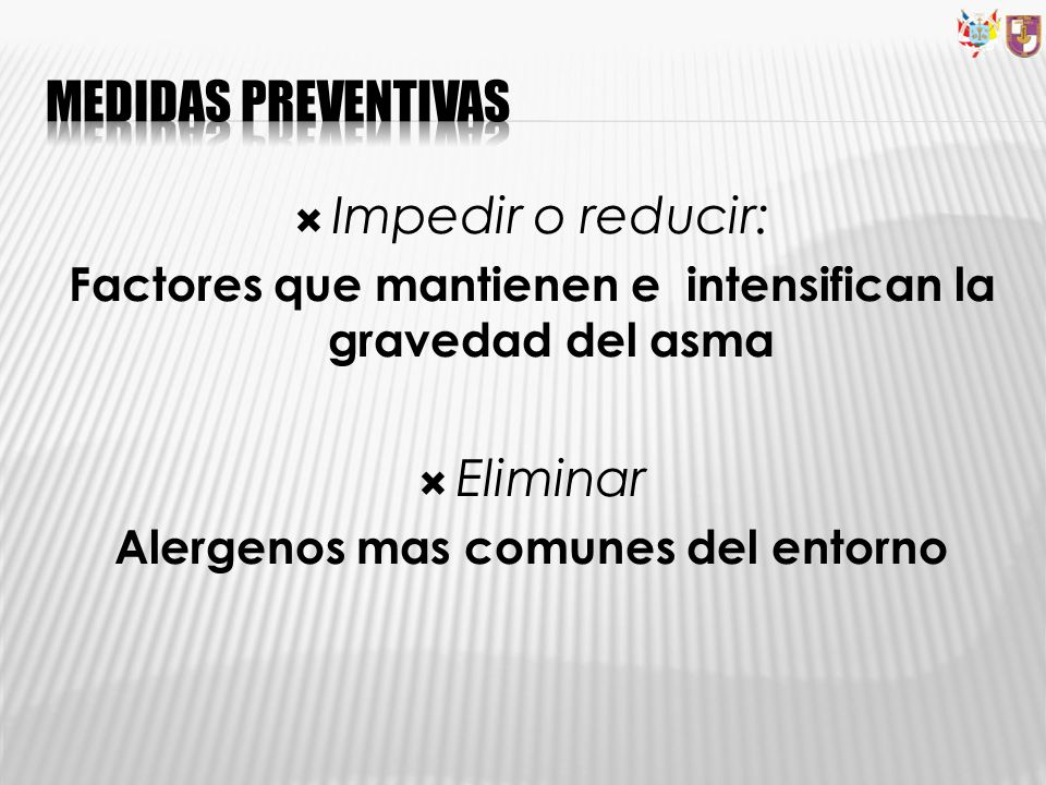 Medidas preventivas Impedir o reducir: Eliminar