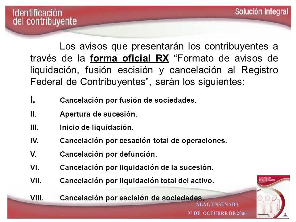 I. Cancelación por fusión de sociedades.
