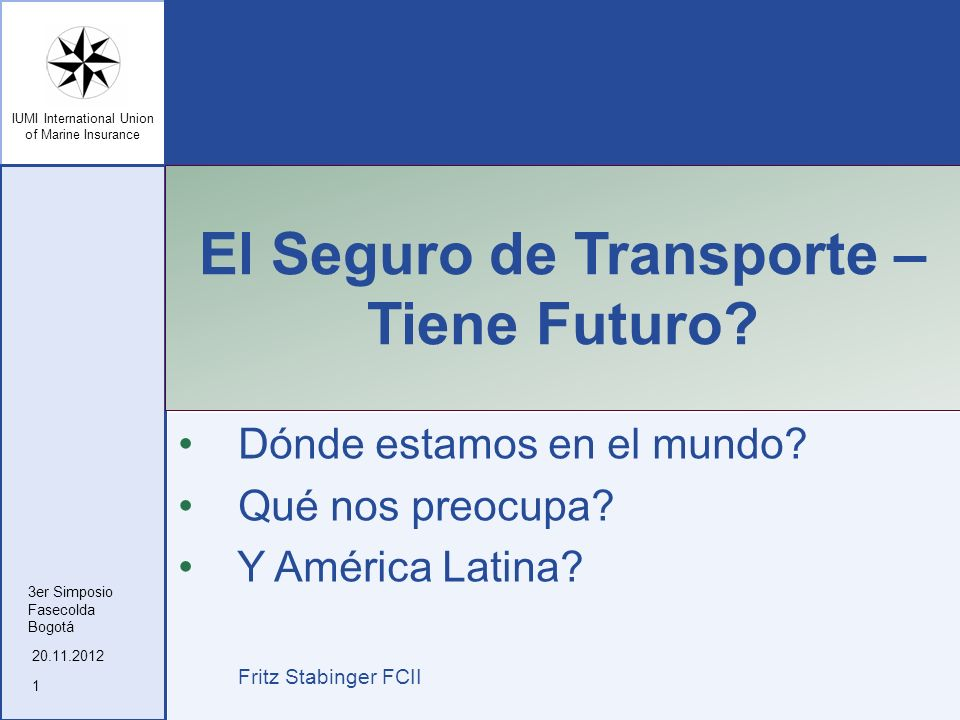 El Seguro de Transporte – Tiene Futuro