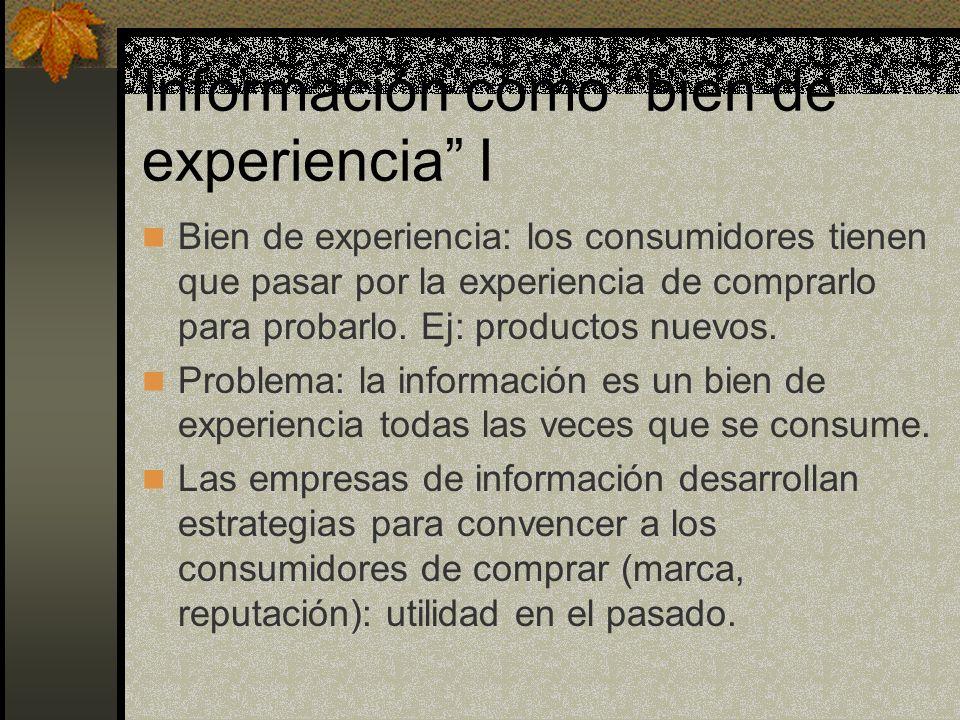 Información como bien de experiencia I