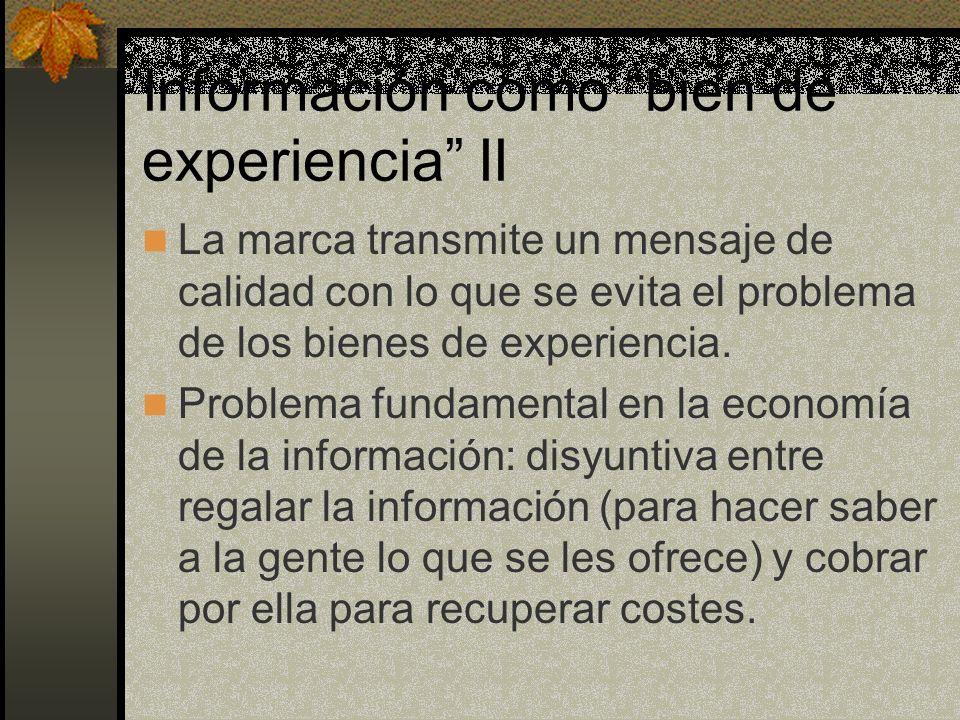 Información como bien de experiencia II