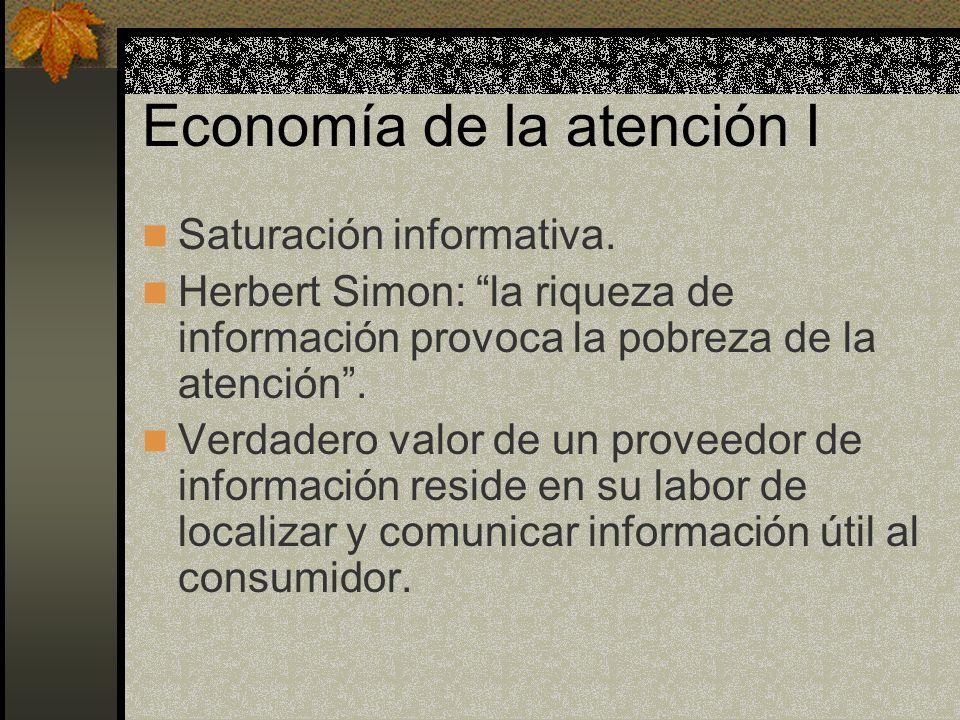 Economía de la atención I