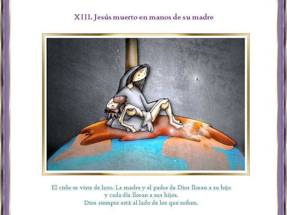 XIII. Jesús muerto en manos de su madre
