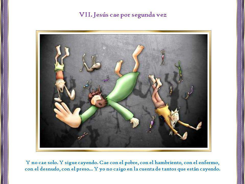 VII. Jesús cae por segunda vez