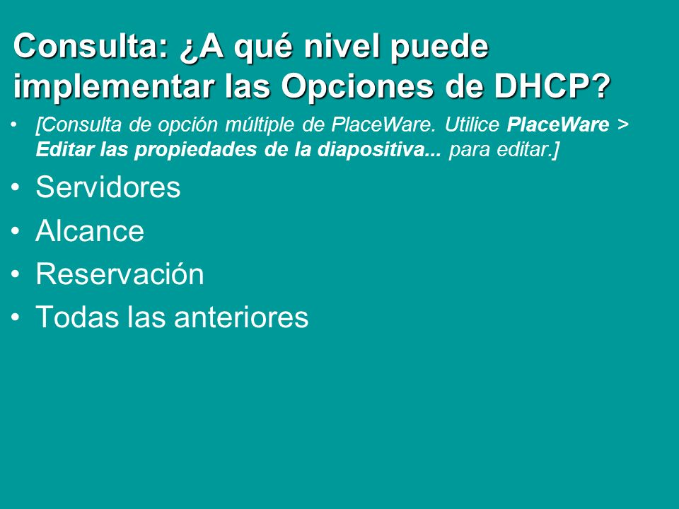Consulta: ¿A qué nivel puede implementar las Opciones de DHCP
