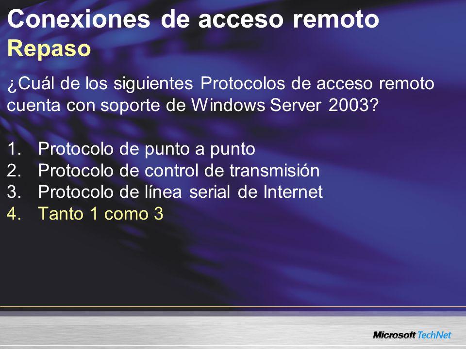 Conexiones de acceso remoto Repaso