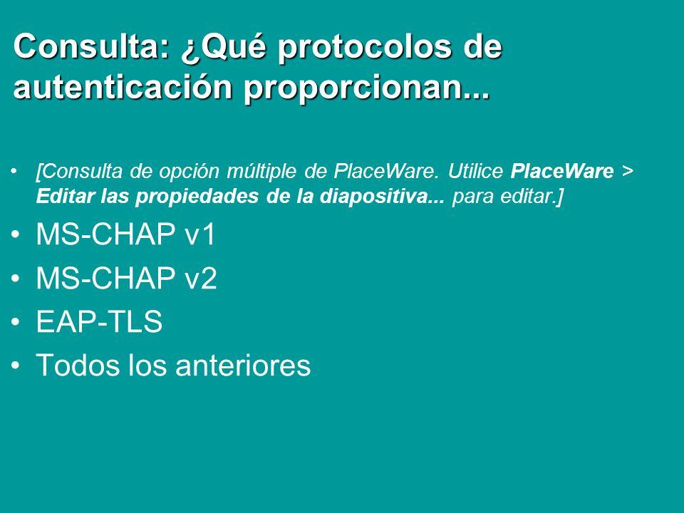Consulta: ¿Qué protocolos de autenticación proporcionan...