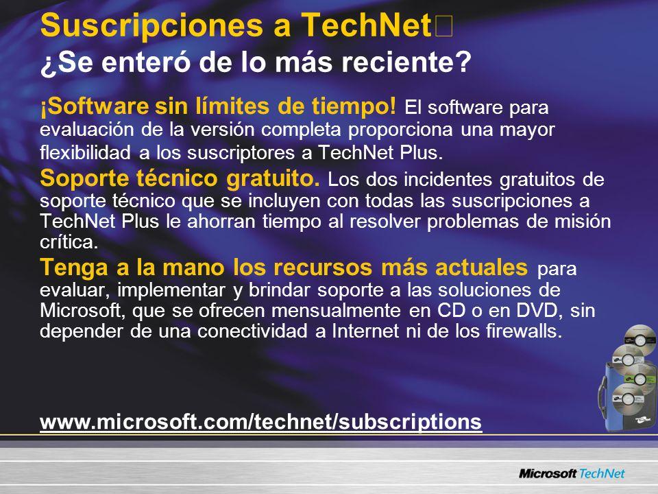 Suscripciones a TechNet ¿Se enteró de lo más reciente