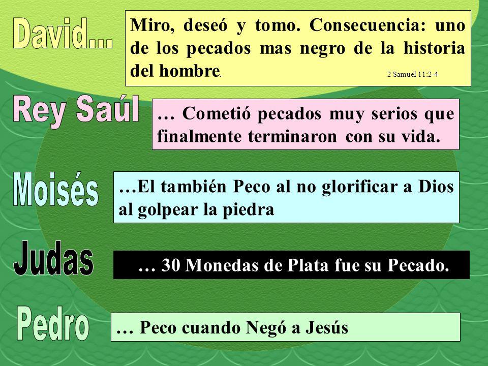 David... Rey Saúl Moisés Judas Pedro