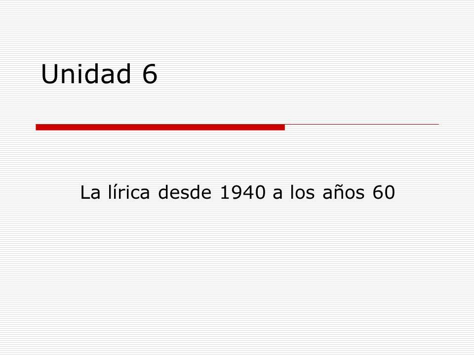 La lírica desde 1940 a los años 60