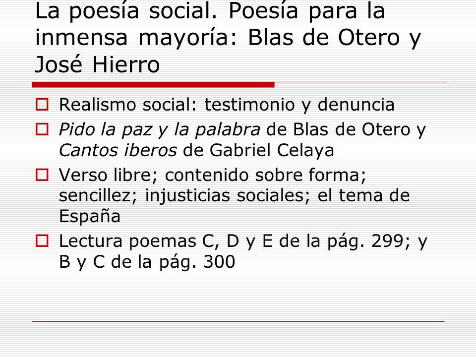 La poesía social. Poesía para la inmensa mayoría: Blas de Otero y José Hierro