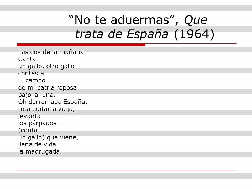 No te aduermas , Que trata de España (1964)